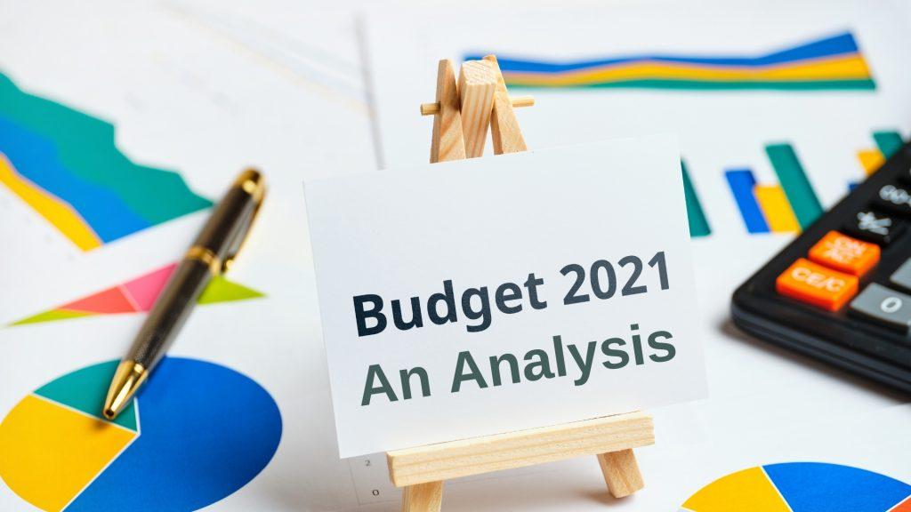 Budget 2021: An Analysis